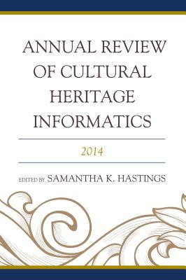 Annual Review of Cultural Heritage Informatics: 2014-cover