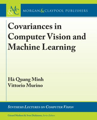 Covariances in Computer Vision and Machine Learning-cover