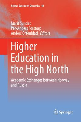Higher Education in the High North: Academic Exchanges Between Norway and Russia-cover