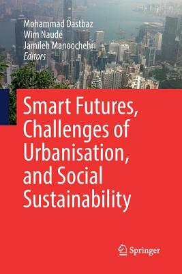 Smart Futures, Challenges of Urbanisation, and Social Sustainability-cover