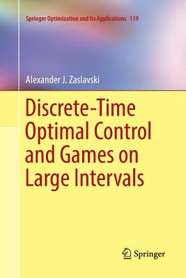 Discrete-Time Optimal Control and Games on Large Intervals-cover
