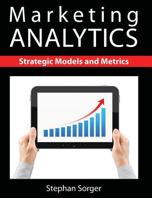Marketing Analytics: Strategic Models and Metrics-cover
