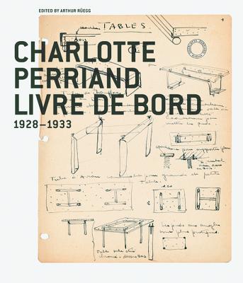 Charlotte Perriand Livre de Bord: 1928-1933-cover