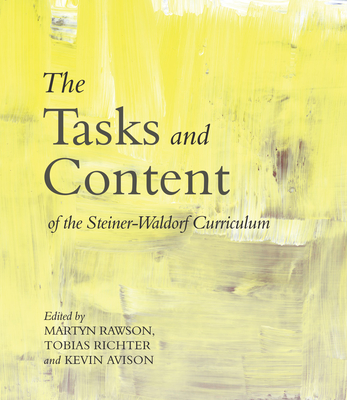 The Tasks and Content of the Steiner-Waldorf Curriculum-cover