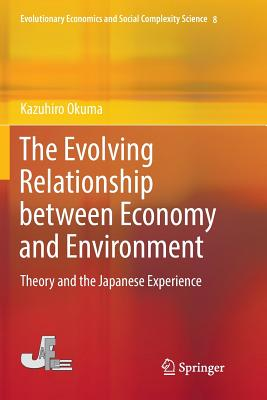 The Evolving Relationship Between Economy and Environment: Theory and the Japanese Experience-cover