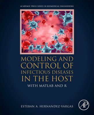 Modeling and Control of Infectious Diseases in the Host: With MATLAB and R-cover