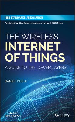 The Wireless Internet of Things: A Guide to the Lower Layers-cover