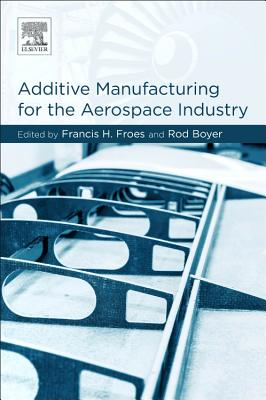 Additive Manufacturing for the Aerospace Industry-cover