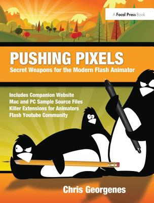 Pushing Pixels: Secret Weapons for the Modern Flash Animator-cover