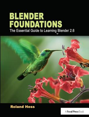 Blender Foundations: The Essential Guide to Learning Blender 2.6-cover