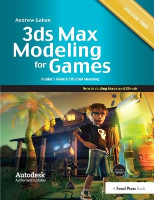 3ds Max Modeling for Games: Volume II: Insider's Guide to Stylized Modeling-cover