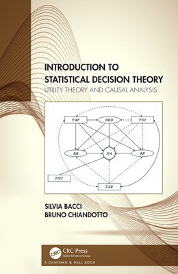 Introduction to Statistical Decision Theory: Utility Theory and Causal Analysis-cover