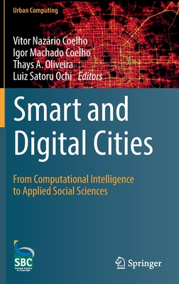 Smart and Digital Cities: From Computational Intelligence to Applied Social Sciences