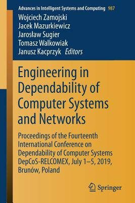 Engineering in Dependability of Computer Systems and Networks: Proceedings of the Fourteenth International Conference on Dependability of Computer Sys-cover