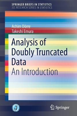 Analysis of Doubly Truncated Data: An Introduction-cover