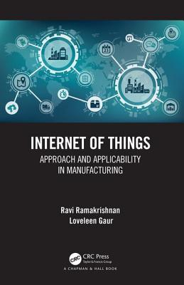 Internet of Things: Approach and Applicability in Manufacturing-cover