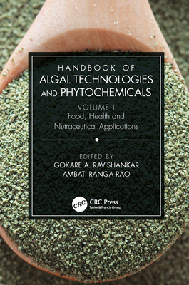 Handbook of Algal Technologies and Phytochemicals: Volume I Food, Health and Nutraceutical Applications-cover