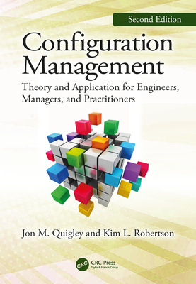 Configuration Management, Second Edition: Theory and Application for Engineers, Managers, and Practitioners-cover