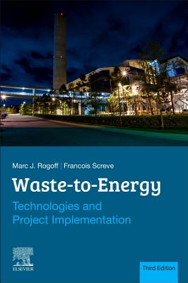 Waste-To-Energy: Technologies and Project Implementation-cover