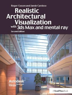 Realistic Architectural Rendering with 3ds Max and V-Ray-cover