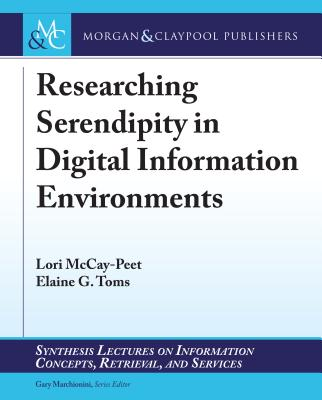 Researching Serendipity in Digital Information Environments-cover