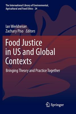 Food Justice in Us and Global Contexts: Bringing Theory and Practice Together-cover