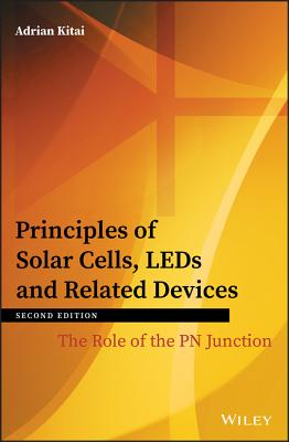 Principles of Solar Cells, LEDs and Related Devices: The Role of the PN Junction (Hardcover)-cover