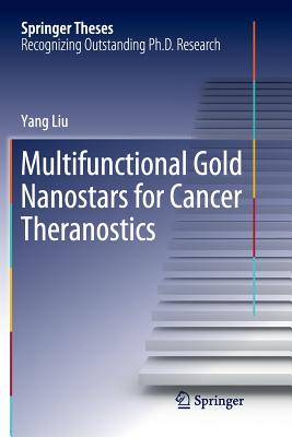 Multifunctional Gold Nanostars for Cancer Theranostics-cover