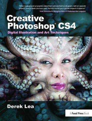 Creative Photoshop Cs4: Digital Illustration and Art Techniques-cover