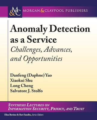 Anomaly Detection as a Service: Challenges, Advances, and Opportunities-cover