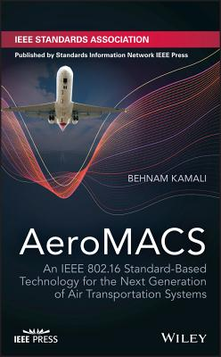 Aeromacs: An IEEE 802.16 Standard-Based Technology for the Next Generation of Air Transportation Systems-cover