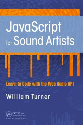 JavaScript for Sound Artists: Learn to Code with the Web Audio API-cover
