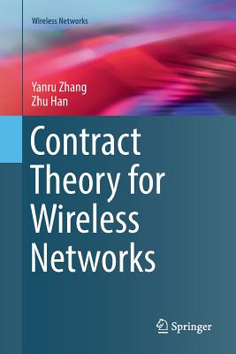 Contract Theory for Wireless Networks-cover