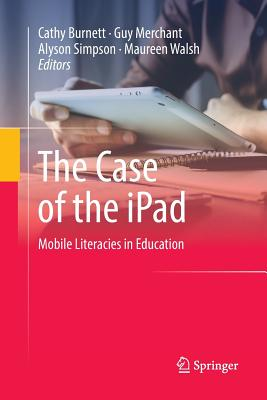 The Case of the iPad: Mobile Literacies in Education-cover
