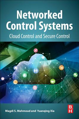 Networked Control Systems: Cloud Control and Secure Control-cover