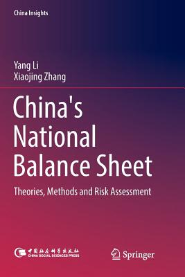 China's National Balance Sheet: Theories, Methods and Risk Assessment-cover
