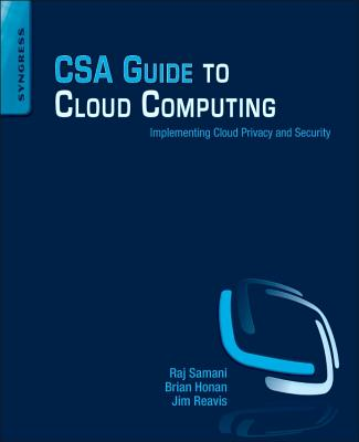 CSA Guide to Cloud Computing: Implementing Cloud Privacy and Security-cover