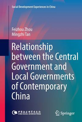Relationship Between the Central Government and Local Governments of Contemporary China-cover