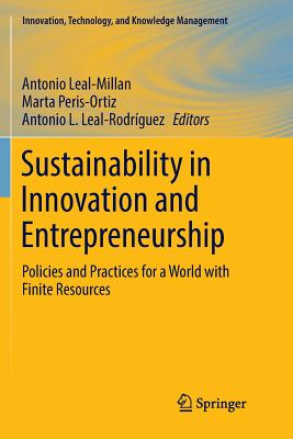 Sustainability in Innovation and Entrepreneurship: Policies and Practices for a World with Finite Resources-cover