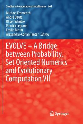 Evolve - A Bridge Between Probability, Set Oriented Numerics and Evolutionary Computation VII-cover