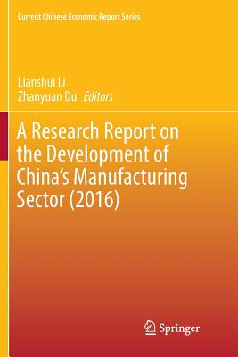 A Research Report on the Development of China's Manufacturing Sector (2016)-cover
