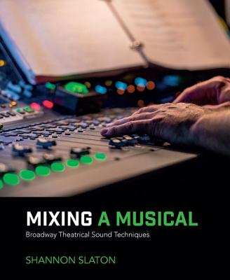 Mixing a Musical: Broadway Theatrical Sound Techniques-cover