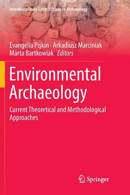 Environmental Archaeology: Current Theoretical and Methodological Approaches-cover