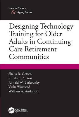 Designing Technology Training for Older Adults in Continuing Care Retirement Communities-cover