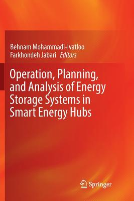 Operation, Planning, and Analysis of Energy Storage Systems in Smart Energy Hubs-cover