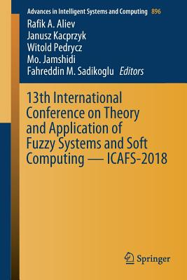 13th International Conference on Theory and Application of Fuzzy Systems and Soft Computing -- Icafs-2018-cover