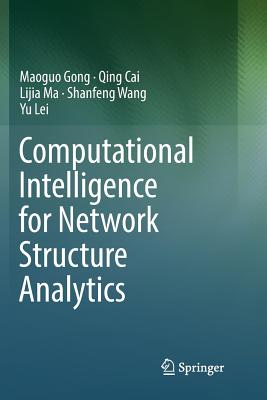Computational Intelligence for Network Structure Analytics-cover