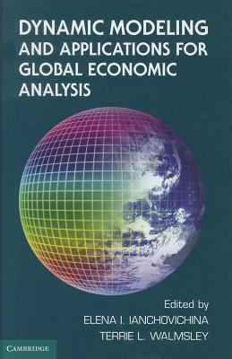 Dynamic Modeling and Applications for Global Economic Analysis-cover