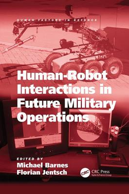 Human-Robot Interactions in Future Military Operations-cover