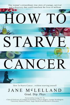 How to Starve Cancer-cover
